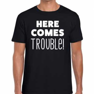 Foute here comes trouble tekst t shirt zwart heren kleding